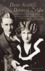 Image for Dear Scott, dearest Zelda  : the love letters of F. Scott and Zelda Fitzgerald