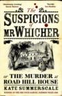 Image for The suspicions of Mr Whicher, or, The murder at Road Hill House