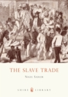 Image for The slave trade