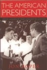 Image for The American presidents  : heroic leadership from Kennedy to Clinton