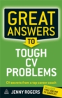 Image for Great answers to tough CV problems  : CV secrets from a top career coach