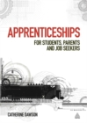 Image for Apprenticeships  : for students, for parents, for job seekers