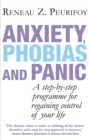 Image for Anxiety, phobias and panic  : a step-by-step programme for regaining control of your life