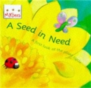 Image for A seed in need  : a first look at the plant cycle