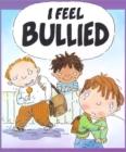 Image for I feel bullied