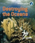Image for Destroying the oceans