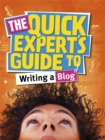 Image for The quick expert's guide to writing a blog