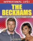 Image for The Beckhams: worldwide celebrity brand