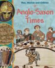 Image for Men, women and children in Anglo-Saxon times