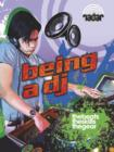 Image for Being a DJ