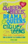 Image for Queen bees, drama queens and cliquey teens  : how to survive the friendship game