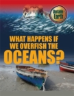 Image for What happens if we overfish the oceans?