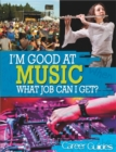 Image for I'm good at music, what job can I get?