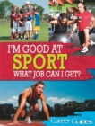 Image for I'm good at sport, what job can I get?