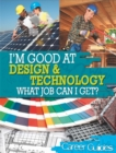 Image for I'm good at design & technology  : what job can I get?