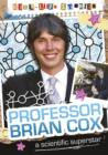 Image for Brian Cox: scientific superstar! : 5