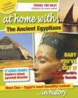 Image for At home with ... the ancient Egyptians ... in history : 2