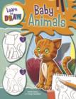 Image for Learn to Draw: Baby Animals