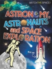 Image for Astronomy, astronauts and space exploration