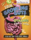 Image for Your Brilliant Body: Your Growling Guts and Dynamic Digestive System : 4
