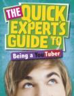 Image for The quick expert's guide to being a YouTuber : 24