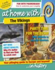 Image for At home with ... the Vikings ... in history : 3
