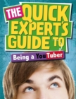Image for The quick expert's guide to being a YouTuber