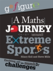 Image for A maths journey around extreme sports