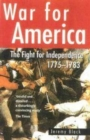 Image for War for America  : the fight for independence, 1775-1783