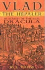 Image for Vlad the Impaler  : in search of the real Dracula