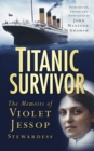 Image for Titanic survivor  : the memoirs of Violet Jessop, stewardess