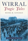 Image for Wirral Tragic Tales