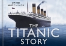 Image for The Titanic story