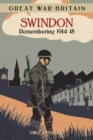 Image for Swindon: remembering 1914-18