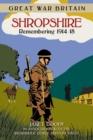 Image for Shropshire  : remembering 1914-18