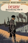 Image for Derby  : remembering 1914-18