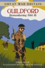 Image for Guildford  : remembering 1914-1918