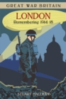 Image for London  : remembering 1914-1918