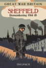 Image for Sheffield  : remembering 1914-1918