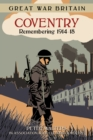 Image for Coventry  : remembering 1918-18