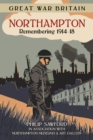 Image for Northampton  : remembering 1914-18