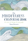 Image for The Mindfulness Colouring Book : Anti-stress art therapy for busy people