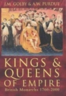 Image for Kings and queens of empire  : British monarchs, 1760-2000
