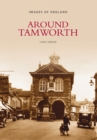 Image for Around Tamworth