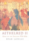 Image for Aethelred II  : King of the English, 978-1016