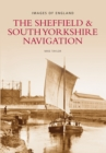 Image for The Sheffield & South Yorkshire Navigation