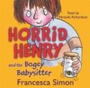 Image for Horrid Henry and the Bogey Babysitter : Book 9