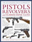 Image for The world encyclopedia of pistols, revolvers and submachine guns