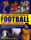 Image for The world encyclopedia of football  : a complete guide to the beautiful game