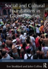 Image for Social and cultural foundations in global studies